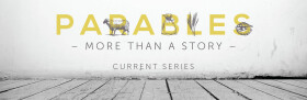 Parables: More Than A Story